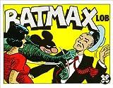 Image de Batmax, numéro 27