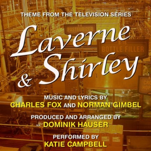 Laverne and Shirley - Theme fr...