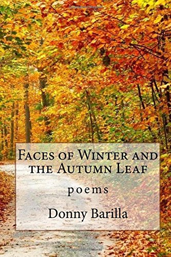 Faces of Winter and the Autumn Leaf