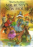 Mr. Rusty's New House (Tales from Fern Hollow)