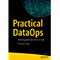 Practical DataOps: Delivering Agile Data Science at Scale (English Edition)