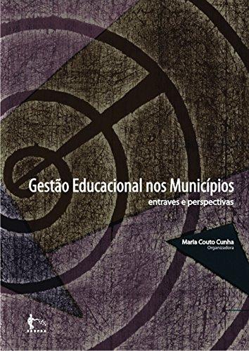 Gestão Educacional nos municípios: entraves e perspectivas