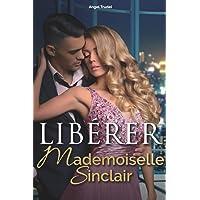 Libérer Mademoiselle Sinclair
