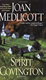 The Spirit of Covington: A Novel (Ladies of Covington)