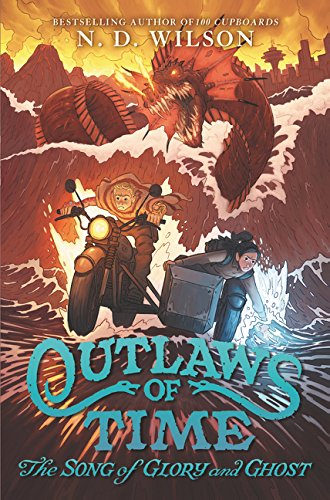 Outlaws of Time #2: The Song of Glory and - Iron Glory Man