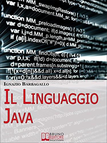 Il linguaggio Java. Elementi di Programmazione Moderna e Java per il Tuo Sito E-Commerce. (Ebook Italiano - Anteprima Gratis): Elementi di Programmazione ... per il Tuo Sito E-Commerce (Italian Edition)