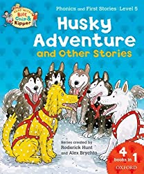 Oxford Reading Tree Read With Biff, Chip, and Kipper: Husky Adventure & Other Stories: Level 5 Phonics and First Stories (Read With Biff Chip & Kipper)
