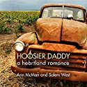 Hoosier Daddy Audiobook by Ann McMan, Salem West Narrated by Christine Williams
