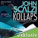 Kollaps (Das Imperium der Ströme 1) Hörbuch von John Scalzi Gesprochen von: Johannes Steck