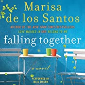 Falling Together: A Novel | Marisa de los Santos