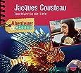 Abenteuer & Wissen: Jaques Cousteau. Tauchfahrt in die Tiefe