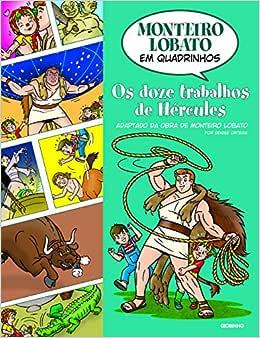 Monteiro Lobato em Quadrinhos - Os doze trabalhos de