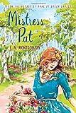 Mistress Pat, L. M. Montgomery, 1402289278