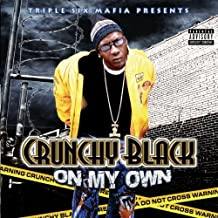 On My Own by Crunchy Black (2006-09-18)