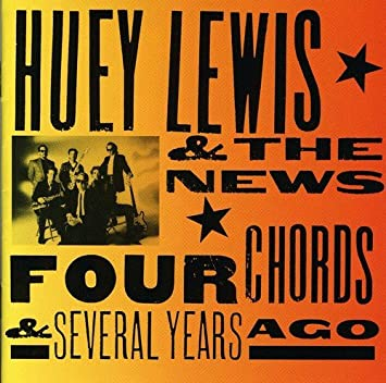 Huey Lewis & the News - Four Chords & Several Years Ago - Amazon.com ...