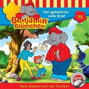 Der geheimnisvolle Brief (Benjamin Blümchen 75) Hörspiel