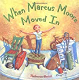 img - for When Marcus Moore Moved In book / textbook / text book