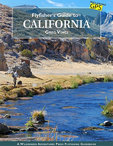 Flyfisher's Guide to California ()