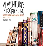Adventures in Bookbinding: Handcrafting Mixed-Media Books