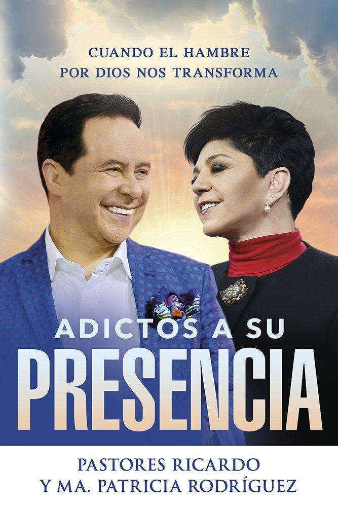 Adictos a Su presencia / Addicted to His Presence: Cuando el hambre por Dios nos transforma (Spanish Edition) ePub fb2 book