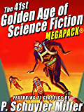 The 41st Golden Age of Science Fiction MEGAPACK®: P. Schuyler Miller (Vol. 1)