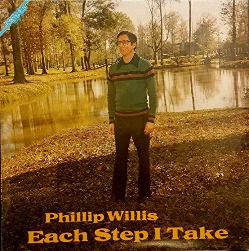 Phillip Willis - Each Step I Take