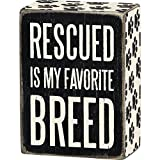 Rescued Is My Favorite Breed - Wood Box Sign - Black & White for wall hanging, table or desk 4-in