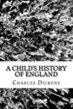 A Child's History of England, Charles Dickens, 1484188136