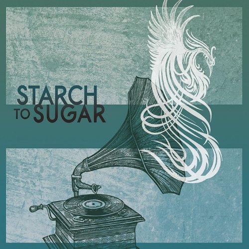 - Starch to Sugar