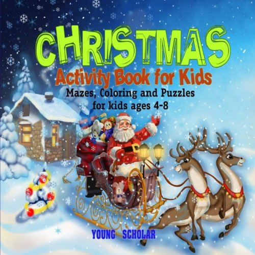 Christmas Activity Book for Kids: Mazes, Coloring and puzzles for ...