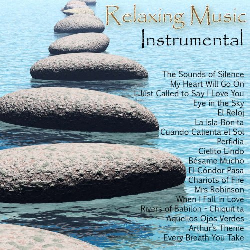 ... Relaxing Music - Instrumental