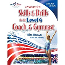 Gymnastics: Level 4 Skills & Drills for the Coach and Gymnast