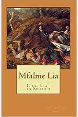 Mfalme Lia (Hadithi za Uswahilini) (Swahili Edition) Kindle Edition