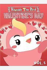 Valentine's Day: Hannah The Bird Series Vol.5 Kindle Edition