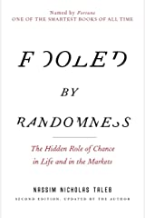 Fooled by Randomness: The Hidden Role of Chance in Life and in the Markets (Incerto) Paperback