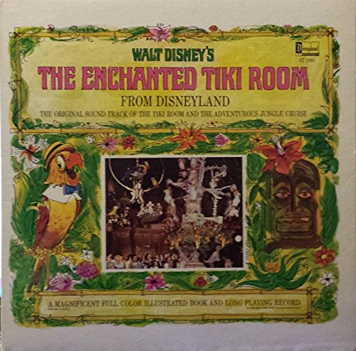 The Enchanted Tiki Room: The Original Soundtrack of the Tiki Room and the Adventurous Jungle Cruise: Vinyl - Tiki Jungle