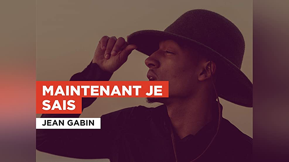 Maintenant je sais in the Style of Jean Gabin