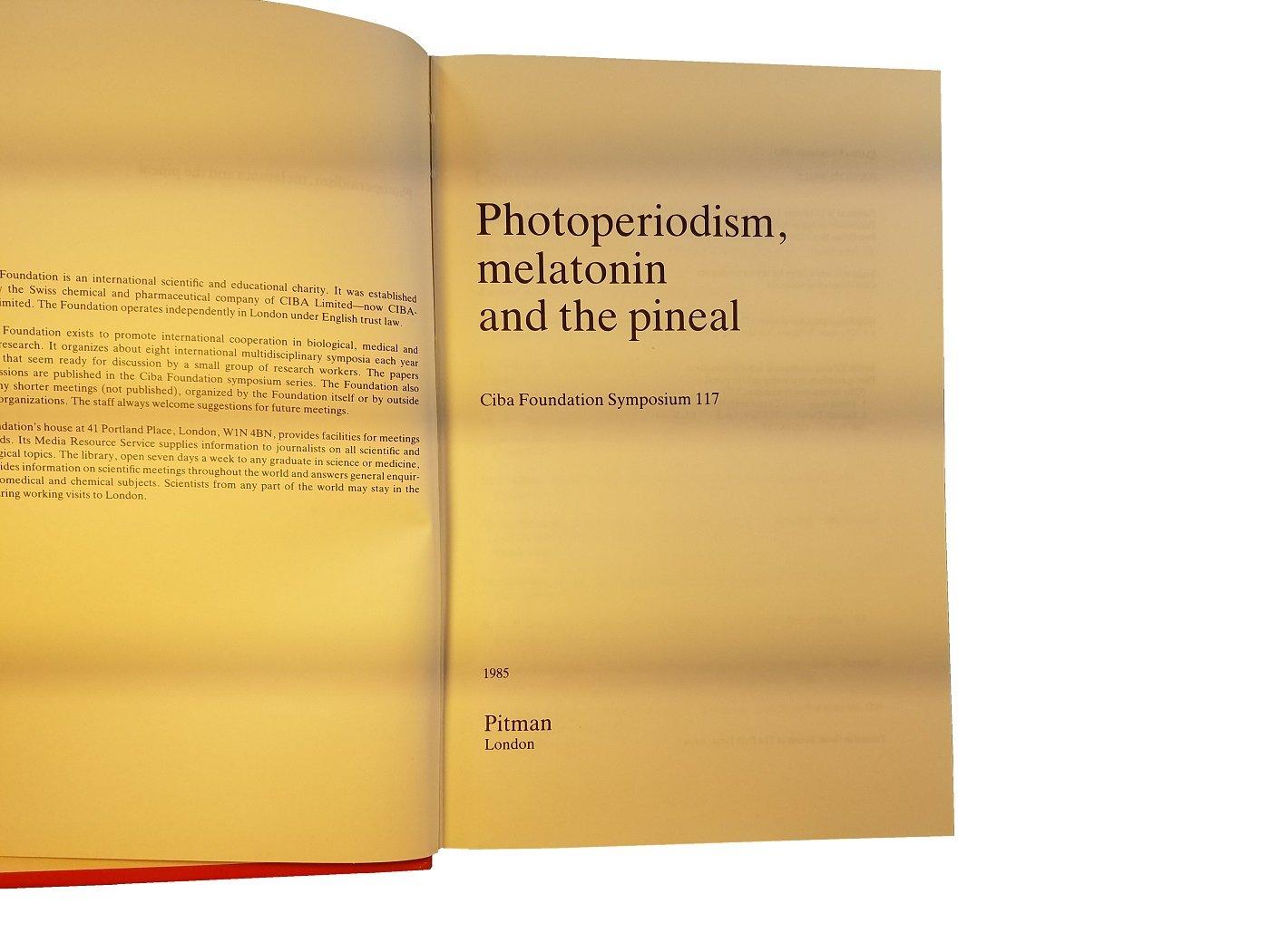 Photoperiodism, Melatonin and the Pineal (Ciba Foundation Symposium): David., Clark, Sarah., Editors Evered: 9780272798218: Amazon.com: Books