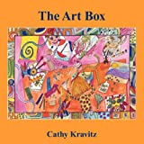 The Art Box, Cathy Kravitz, 1457512629