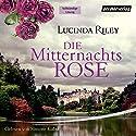 Die Mitternachtsrose Hörbuch von Lucinda Riley Gesprochen von: Simone Kabst