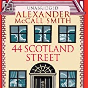 44 Scotland Street: 44 Scotland Street, Book 1 | Alexander McCall Smith