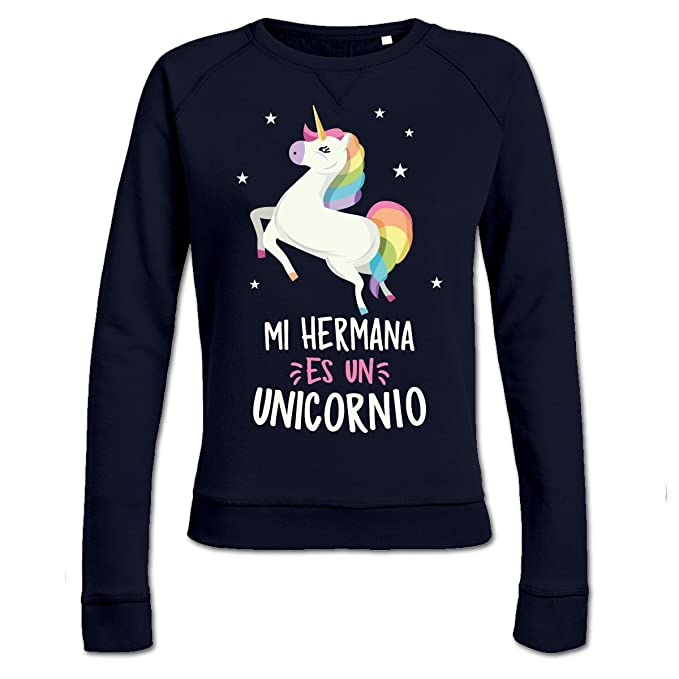 Sudadera de mujer Mi hermana es un unicornio by Shirtcity: Amazon.es: Ropa y accesorios