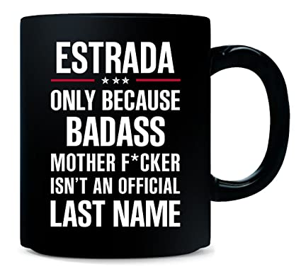 Amazon com: Gift For Badass Estrada Last Name - Mug: Kitchen