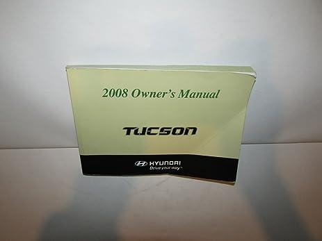 amazon com 08 2008 hyundai tucson owners manual book guide 7555 rh amazon com 2007 hyundai tucson owners manual pdf 2007 hyundai tucson owners manual