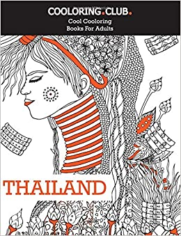 amazoncom thailand adult coloring book 30 original hand drawn coloring pages cool coloring books volume 2 9781537522753 cooloring club - Cool Coloring Books For Adults