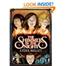 The Shimmers in the Night: A Novel (The Dissenters Series)