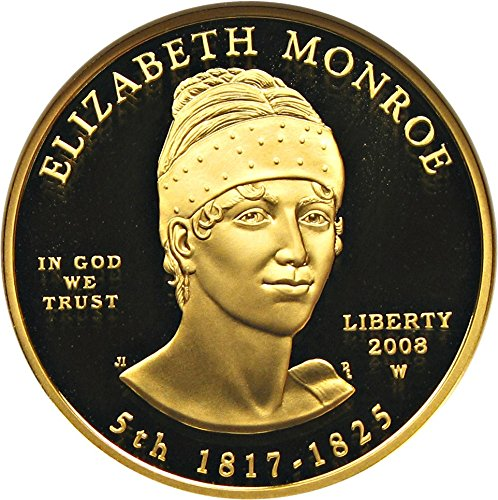 2008 W $10 First Spouse Elizabeth Monroe Ten Dollar PR70 NGC DCAM