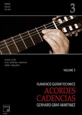 Flamenco Guitar Technics Vol.3 - acordes, cadenzias: Gerhard Graf-Martinez: Amazon.es: Instrumentos musicales
