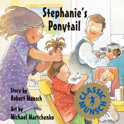 Stephanies Ponytail By Robert Munsch