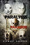 Paralysis Paradox (Time Travel Through Past Lives Adventure Series Book 1)